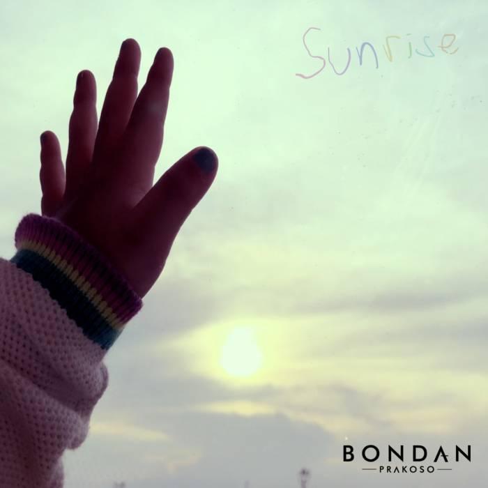 "Art cover singel ""Sunrise"" dari Bondan Prakoso"