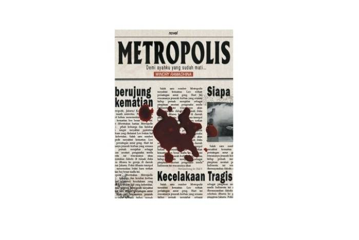 Novel Kriminal Metropolis. (Goodreads).